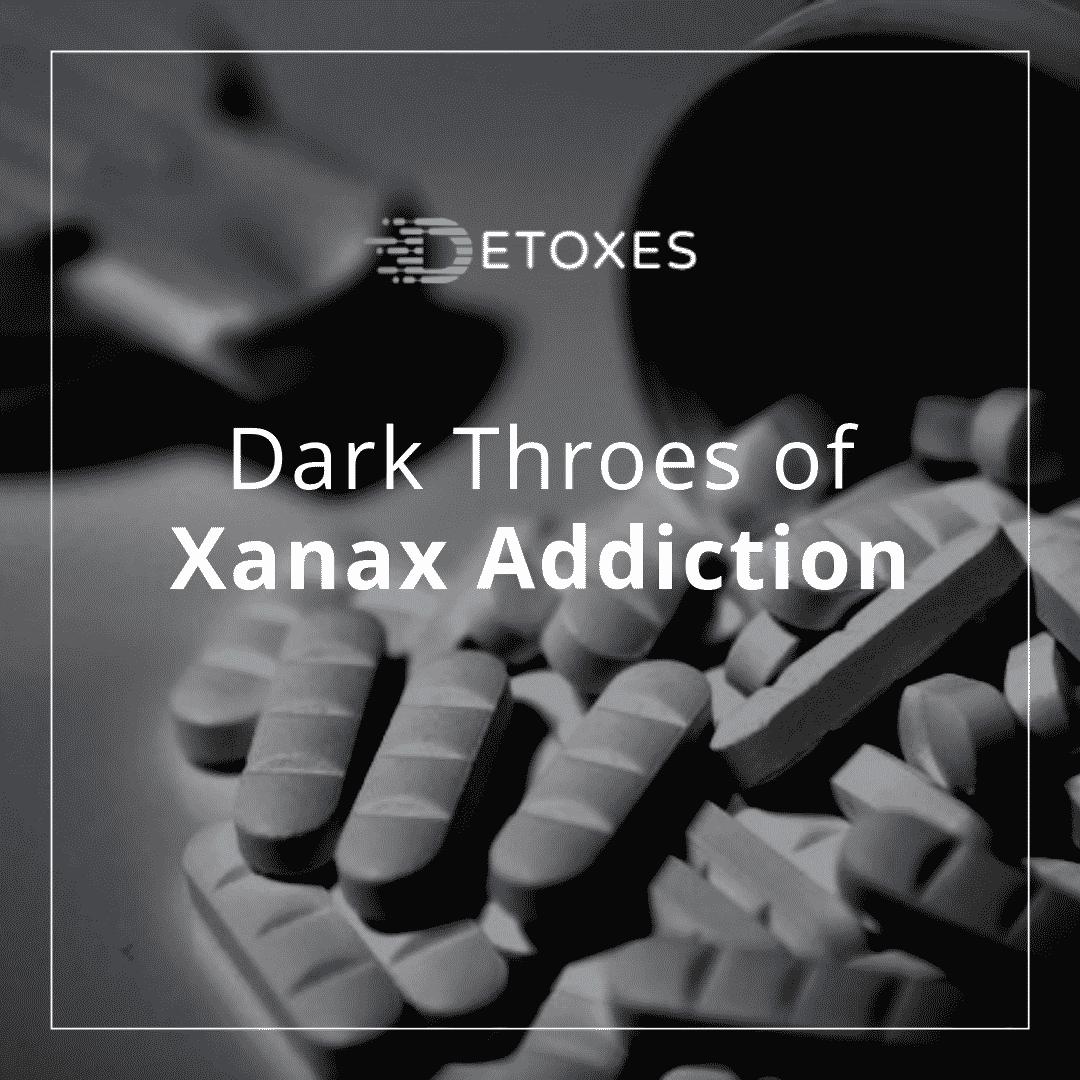 Xanax Addiction: The Dark Throes of Prescription Drug Misuse
