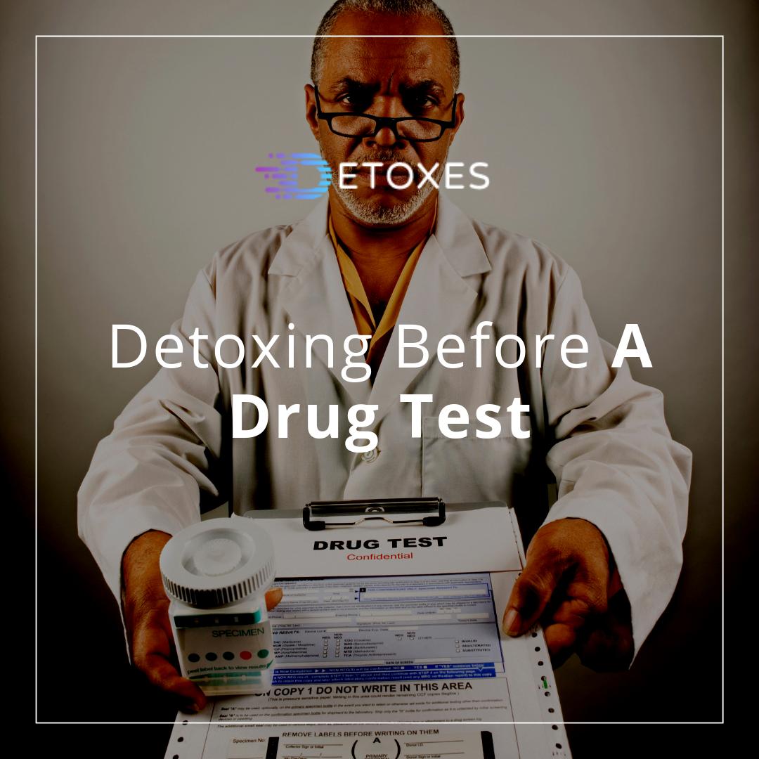 """Detoxing Before A Drug Test, """"An Honest Guide To Drug Tests"""""""