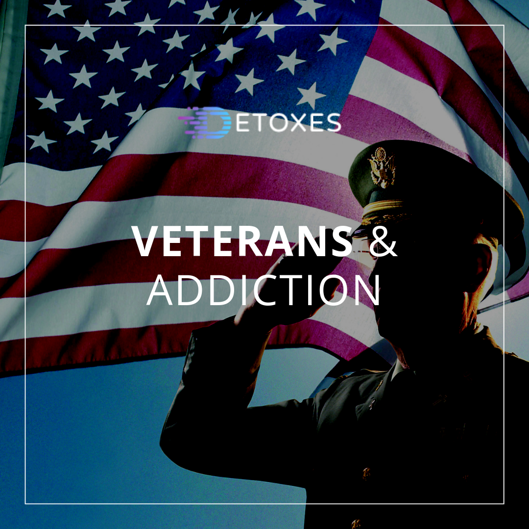 Veterans & Addiction